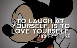 laught at yourself-Mickey-Mouse-Walt-Disney